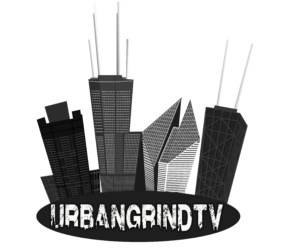 Urban Grind TV | Chicago Hip Hop TV Show | & Blog